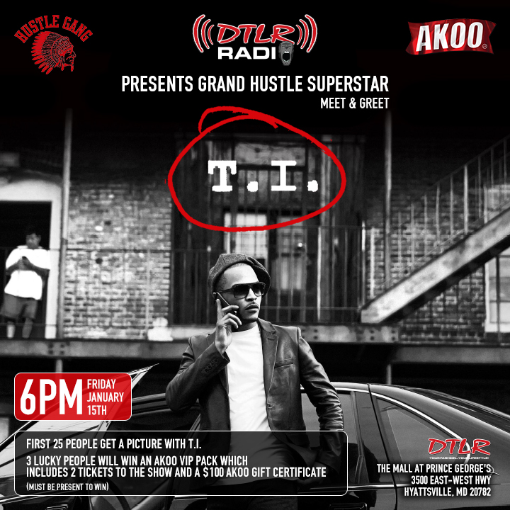 MEET T.I. BEFORE THE SHOW 01/15/16!!!