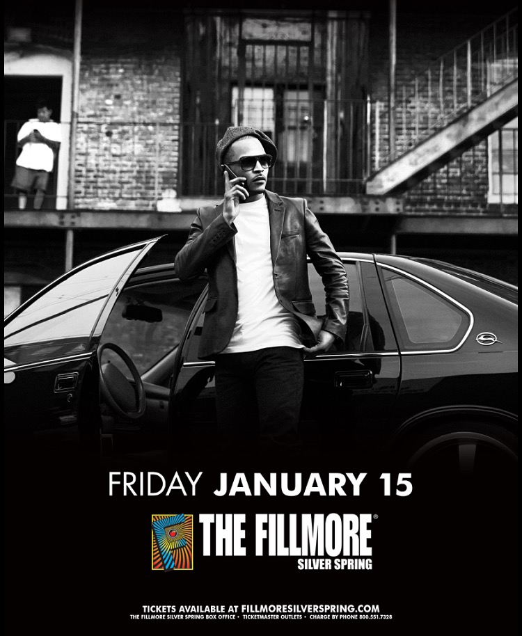 T.I. AT THE FILLMORE IN SILVER SPRING 01/15/16!!